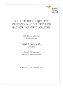 Short term air quality prediction and supervised Machine